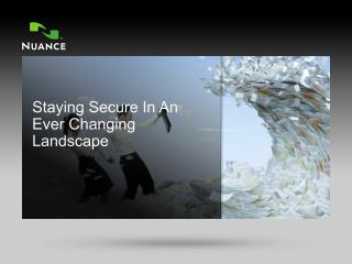 Staying Secure In An Ever Changing Landscape
