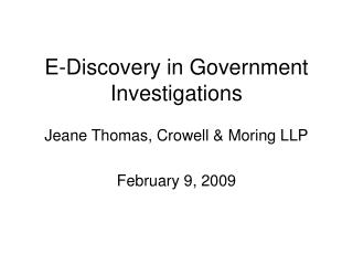 e-discovery in government investigations