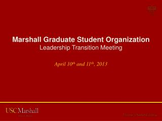 Marshall Graduate Student Organization Leadership Transition Meeting