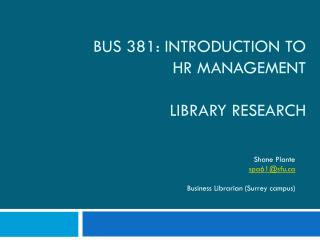 BUS 381: Introduction to  HR Management library research