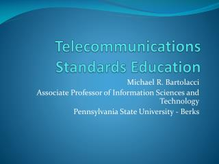 Telecommunications Standards Education