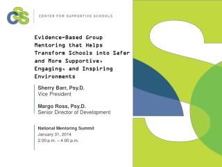 Evidence-Based Group Mentoring that Helps Transform Schools into Safer and More Supportive, Engaging, and Inspiring Env