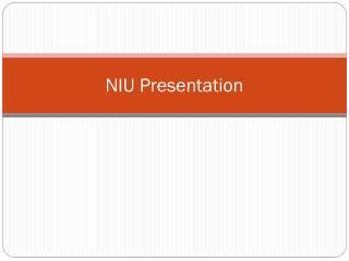 NIU Presentation