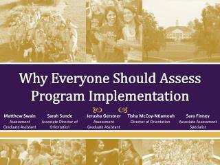 Why Everyone Should Assess Program Implementation