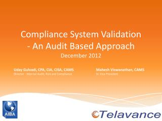 Compliance System Validation - An Audit Based Approach December 2012