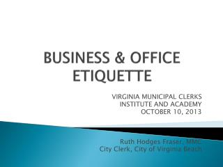 BUSINESS & OFFICE ETIQUETTE