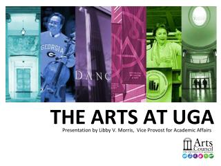 THE ARTS AT UGA