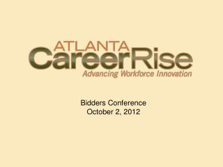 Bidders Conference October 2, 2012