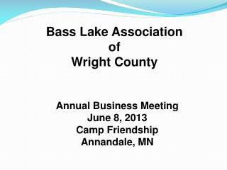 Bass Lake Association of  Wright County