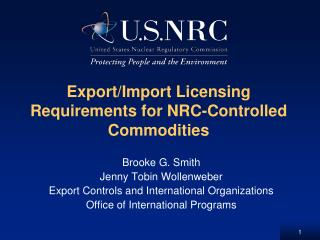 Export/Import Licensing Requirements for NRC-Controlled Commodities