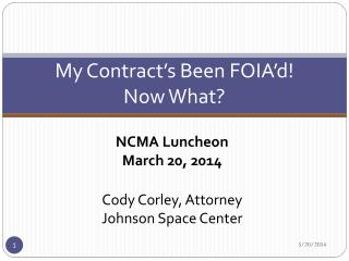 My Contract's Been  FOIA'd ! Now What?