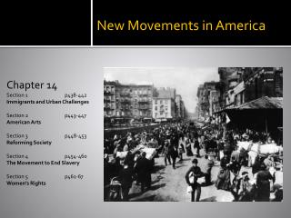 New Movements in America