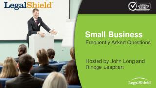 Frequently Asked Questions Hosted by John Long and Rindge Leaphart