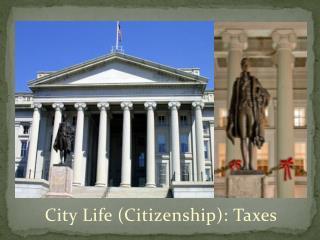 City Life (Citizenship): Taxes