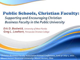 Public Schools, Christian Faculty:  Supporting and Encouraging Christian  Business Faculty in the Public University