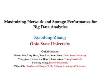 Maximizing Network and Storage Performance for Big Data Analytics