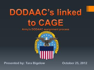 DODAAC's linked to CAGE  Army's DODAAC assignment process