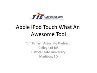 AppleiPodTouchWhatAn AwesomeTool