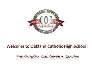 Welcome to Oakland Catholic High School!