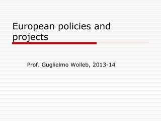 European policies and projects