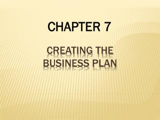 Creating the BUSINESS PLAN