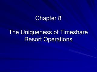 chapter 8  the uniqueness of timeshare resort operations