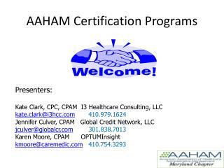 AAHAM Certification Programs