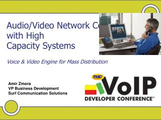 AudioVideo Network Convergence with High