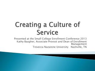 Creating a Culture of Service