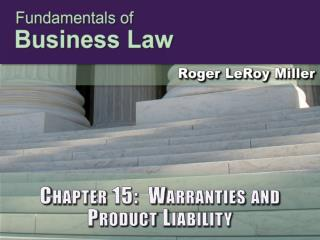Chapter 15:  Warranties and Product Liability