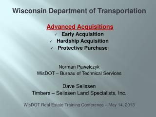 Wisconsin Department of Transportation Advanced  Acquisitions Early Acquisition Hardship Acquisition Protective  Purcha