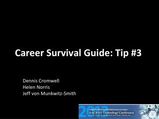 Career Survival Guide: Tip #3