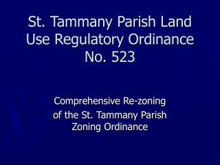 st. tammany parish land use regulatory ordinance no. 523