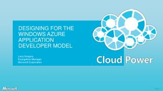 Designing for the Windows Azure Application Developer Model