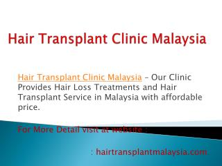 Fue Hair Transplant Clinic in Malaysia