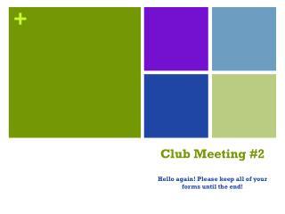 Club Meeting #2