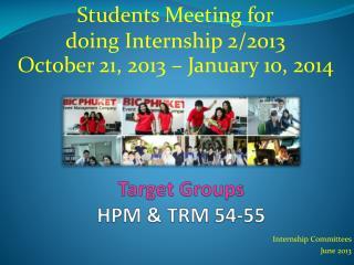 Target Groups HPM & TRM 54-55