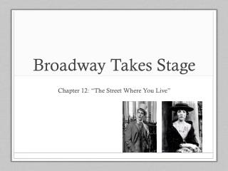 Broadway Takes Stage