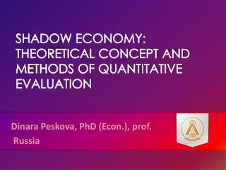 SHADOW ECONOMY: THEORETICAL CONCEPT AND METHODS OF QUANTITATIVE EVALUATION