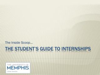 The Student's Guide to internships