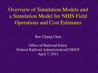 Overview of Simulation Models and a Simulation Model for NHIS Field  Operations  and Cost Estimates