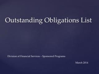 Outstanding Obligations List