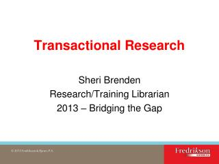 Transactional Research