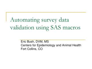 Automating  survey data  validation using SAS macros