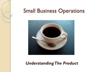 Small Business Operations