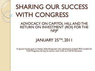 SHARING OUR SUCCESS WITH CONGRESS
