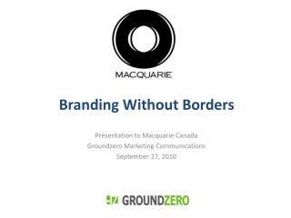 Branding Without Borders