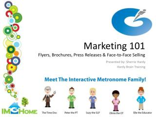 Marketing 101 Flyers, Brochures, Press Releases & Face-to-Face Selling
