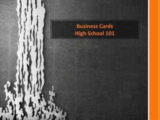 Business Cards High School 101