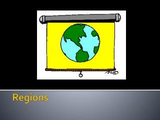 Regions